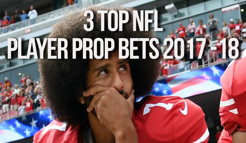 Early Prop Bets For The 2017 NFL Season
