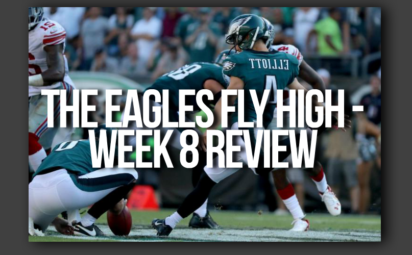 Philadelphia Eagles NFL Week 8 Review