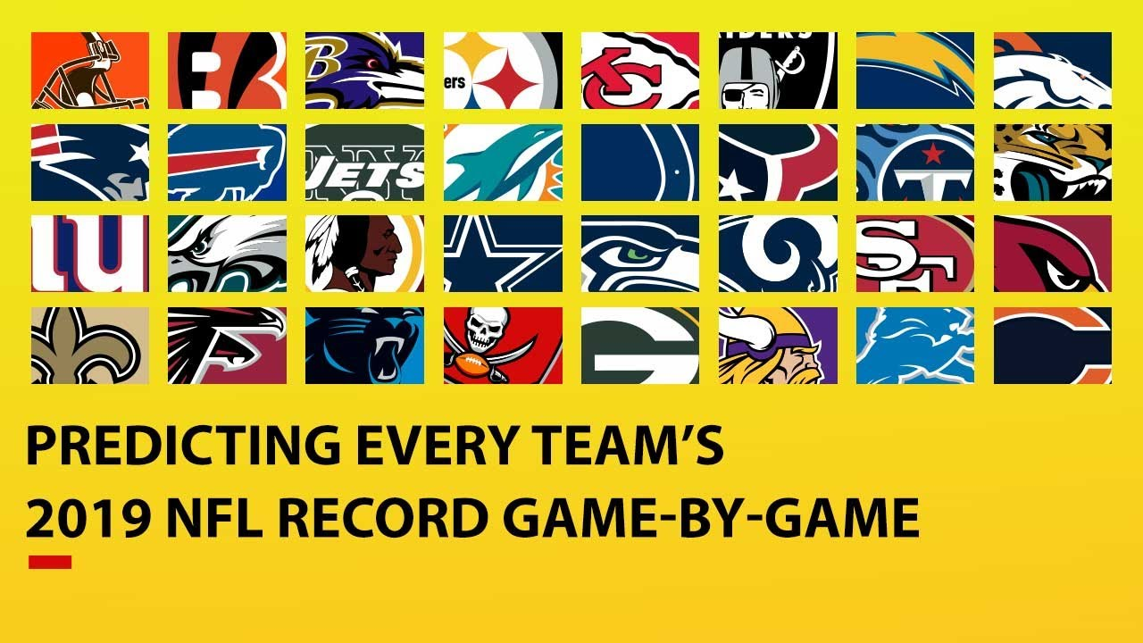 Predicting ALL 32 TEAMS 2019 NFL Record Game-by-Game - NFL ...