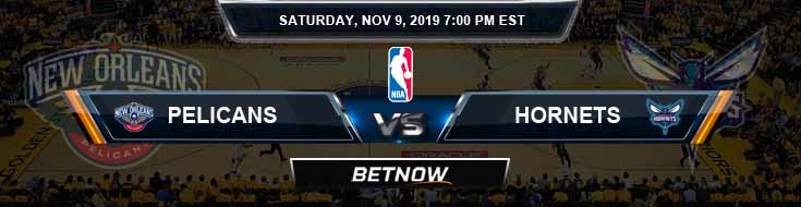 New Orleans Pelicans vs Charlotte Hornets 11-09-2019 NBA Spread and Prediction