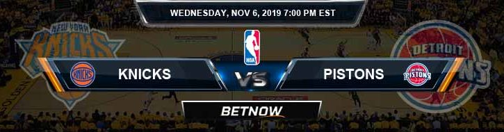 New York Knicks vs Detroit Pistons 11-06-2019 Odds Picks and Previews