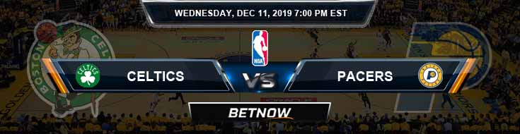 Boston Celtics vs Indiana Pacers 12-11-19 Spread Picks and Previews