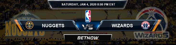 Denver Nuggets vs Washington Wizards 1-4-2020 Spread Picks and Previews