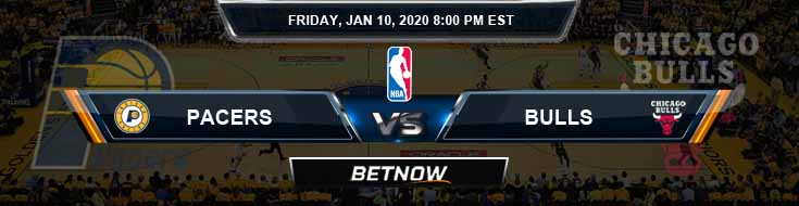 Indiana Pacers vs Chicago Bulls 1-10-2020 Spread Picks and Previews