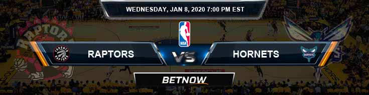 Toronto Raptors vs Charlotte Hornets 01-08-2020 Odds Picks and Previews